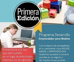 Programa Desarrollo Emprendedor para Madres. Primera Edición. 2014.
