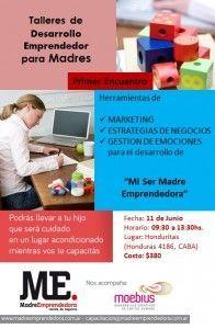 Desarrollo Emprendedor para Madres. 1º Encuentro.
