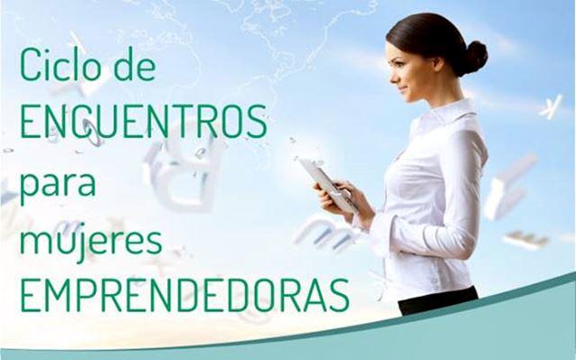 Ciclo de Encuentros Para Mujeres Emprendedoras.